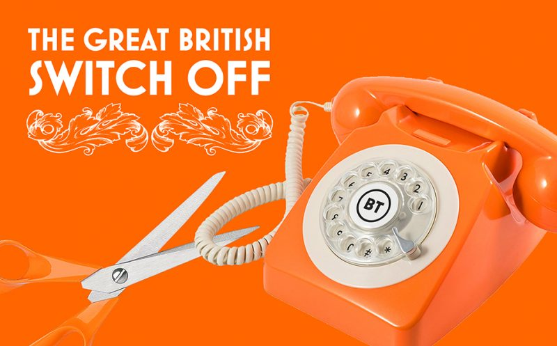 illustration of scissors cutting curly cord on BT telephone and text that reads the great British switch off
